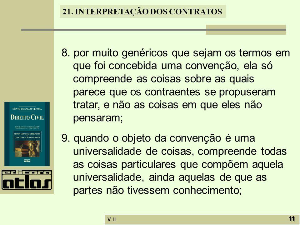 V.II 11 21. INTERPRETAÇÃO DOS CONTRATOS 8.