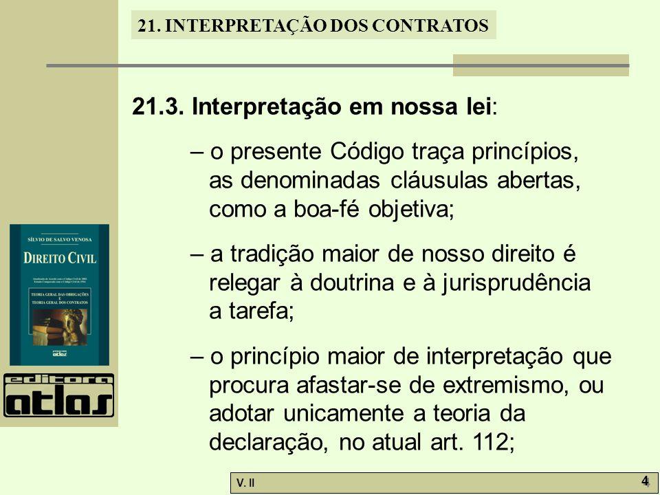 V.II 5 5 21. INTERPRETAÇÃO DOS CONTRATOS – o art.