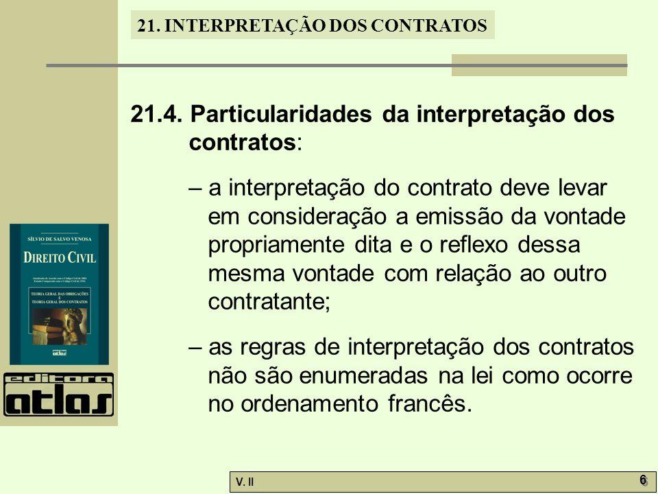 V.II 6 6 21. INTERPRETAÇÃO DOS CONTRATOS 21.4.