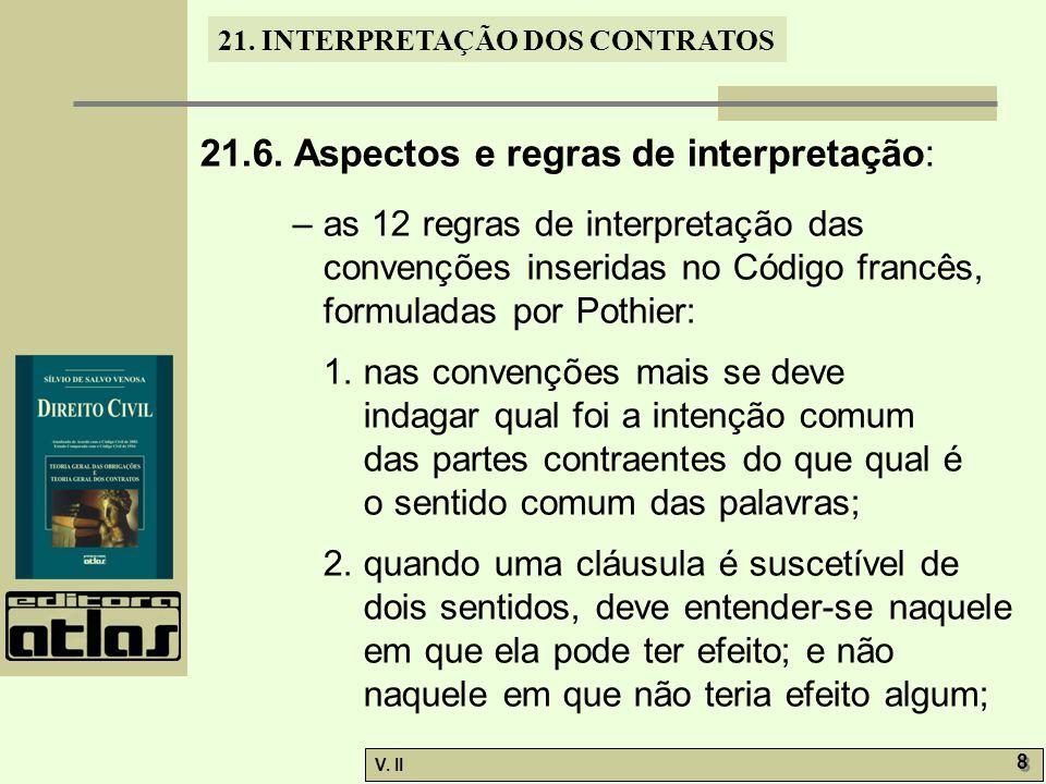 V.II 9 9 21. INTERPRETAÇÃO DOS CONTRATOS 3.
