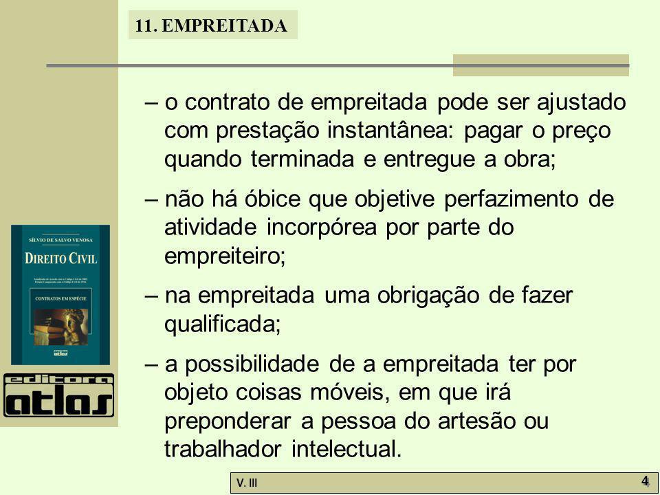 11.EMPREITADA V. III 5 5 11.1.1. Espécies. Revisão de preço.