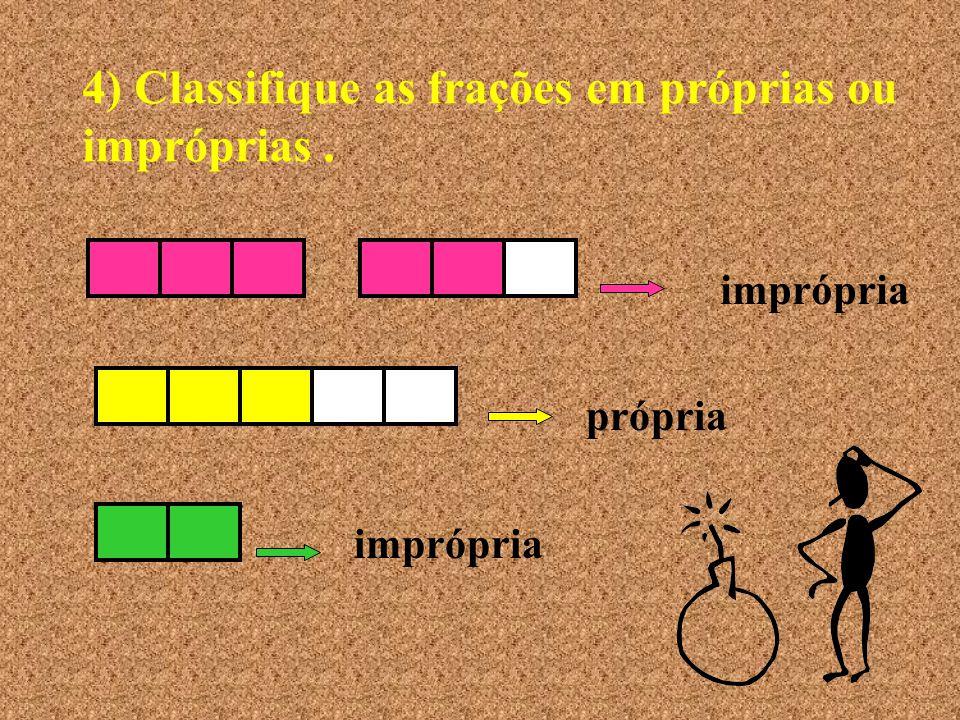 3) Represente graficamente as frações: