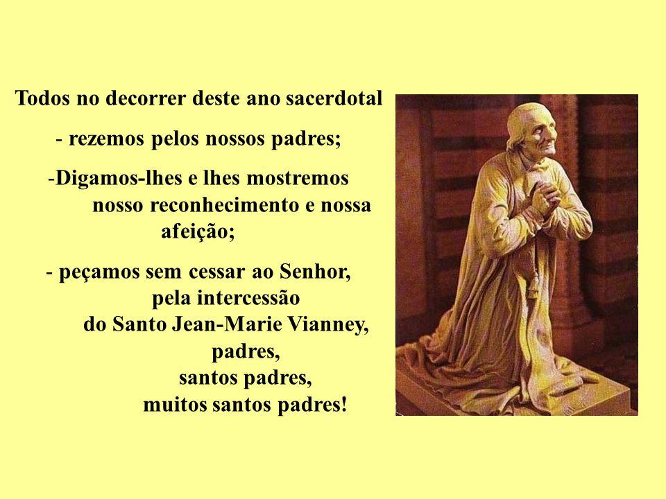 Mãe dos padres e da Igreja, Nossa Senhora da Eucaristia, a Virgem Maria os ama muito especialmente.