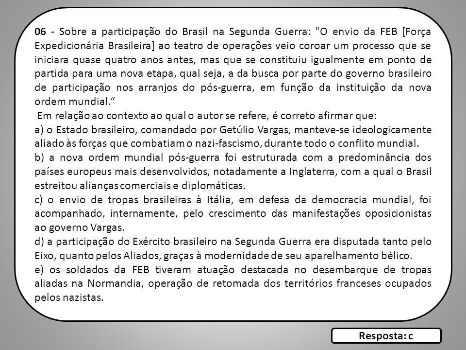 06 - Sobre a participação do Brasil na Segunda Guerra: