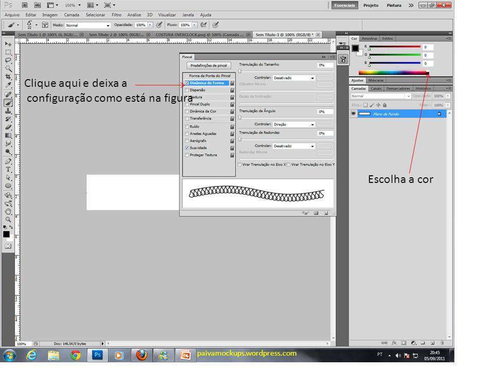 Clique aqui e deixa a configuração como está na figura Escolha a cor paivamockups.wordpress.com