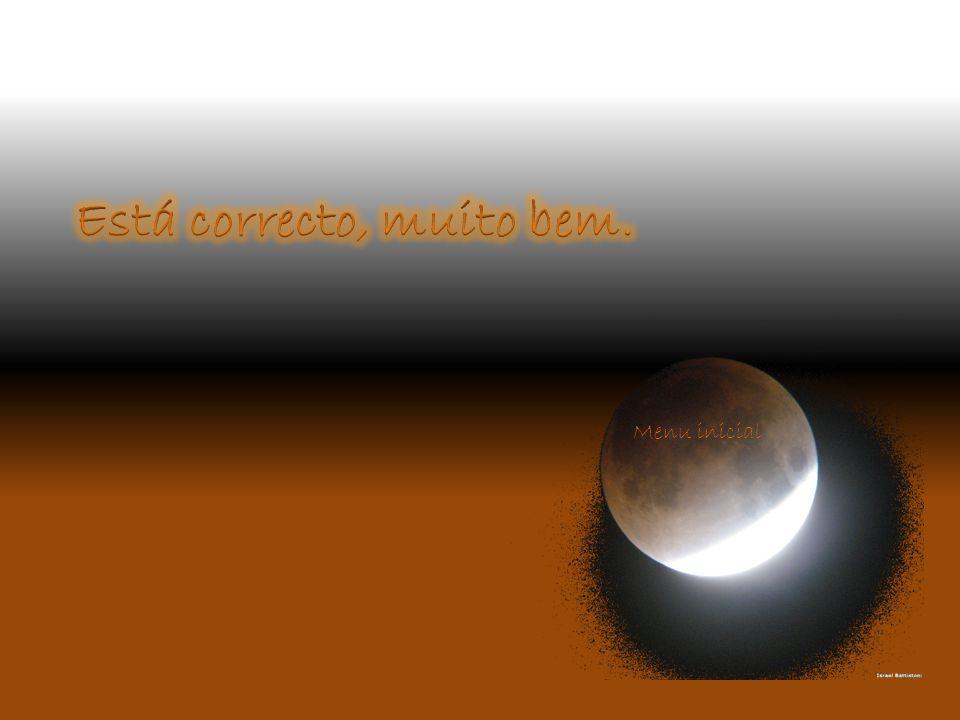 Os astros são: Lua, Terra; Lua, Terra e Sol; Sol, Lua e Júpiter.