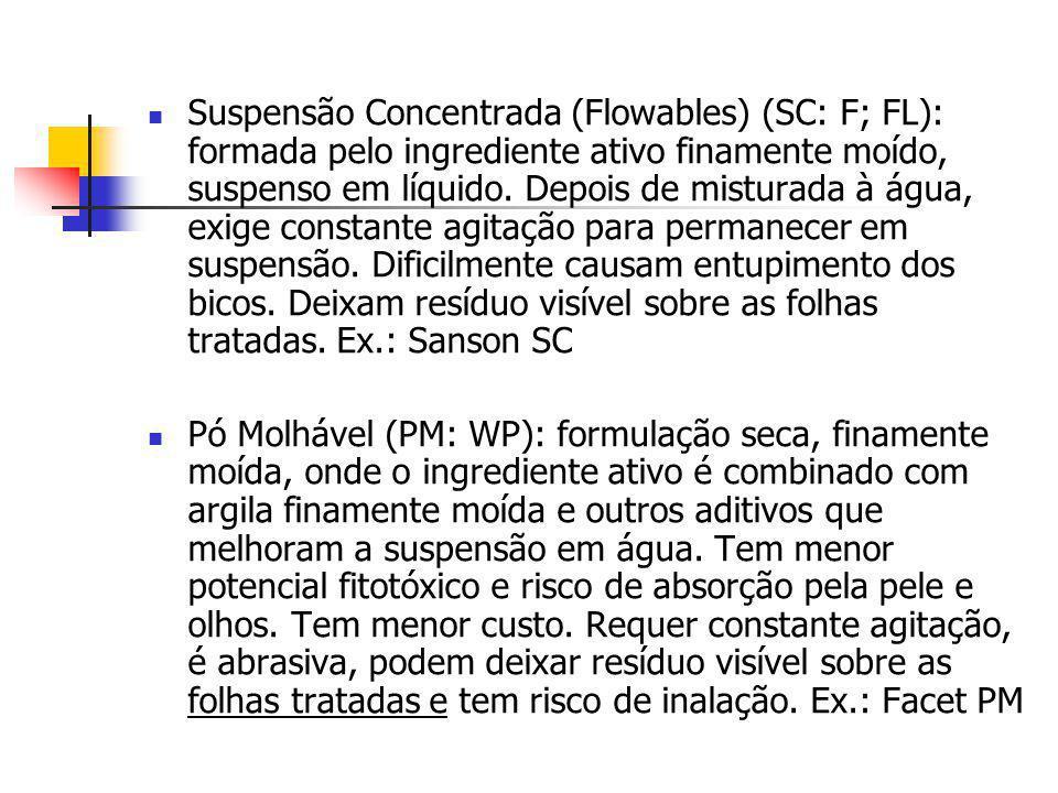 Suspensão Concentrada (Flowables) (SC: F; FL): formada pelo ingrediente ativo finamente moído, suspenso em líquido. Depois de misturada à água, exige