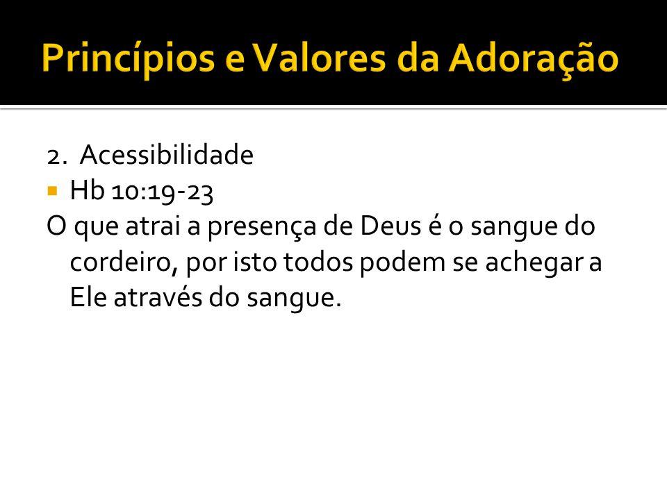 O nosso objetivo no louvor é chegar ao Santo dos Santos, na adoração.