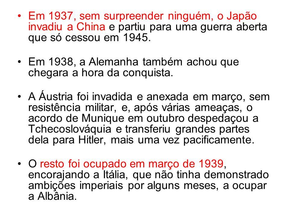 Em 1937, sem surpreender ninguém, o Japão invadiu a China e partiu para uma guerra aberta que só cessou em 1945.