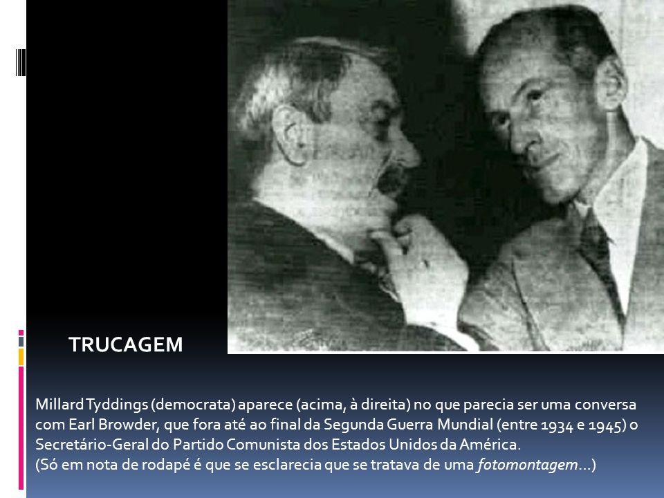 Millard Tyddings (democrata) aparece (acima, à direita) no que parecia ser uma conversa com Earl Browder, que fora até ao final da Segunda Guerra Mundial (entre 1934 e 1945) o Secretário-Geral do Partido Comunista dos Estados Unidos da América.