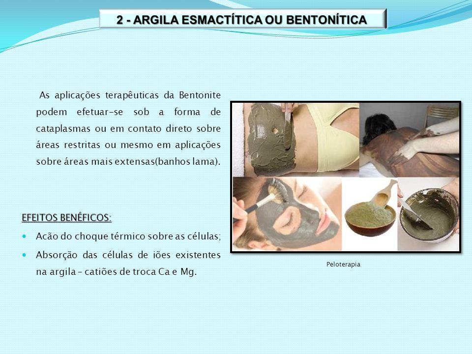 As aplicações terapêuticas da Bentonite podem efetuar-se sob a forma de cataplasmas ou em contato direto sobre áreas restritas ou mesmo em aplicações