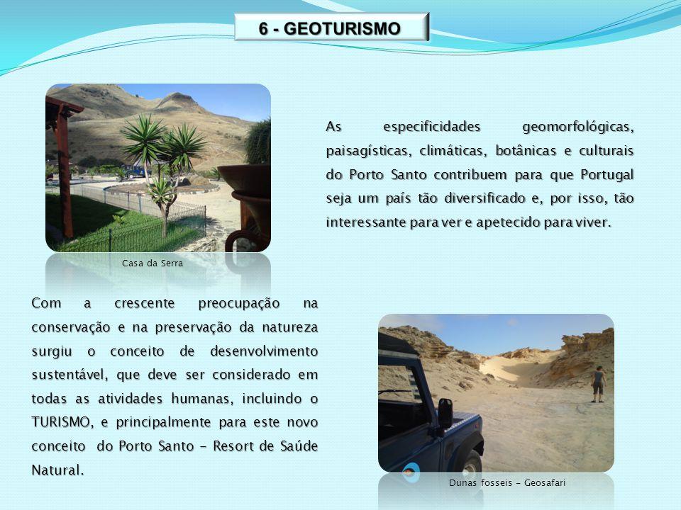 As especificidades geomorfológicas, paisagísticas, climáticas, botânicas e culturais do Porto Santo contribuem para que Portugal seja um país tão dive