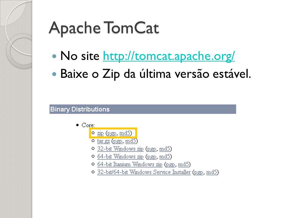 Descompacte o ZIP Abra o eclipse e vá em Windows -> Preferences -> Server -> Runtime Enviroments e adicione o caminho do Apache TomCat