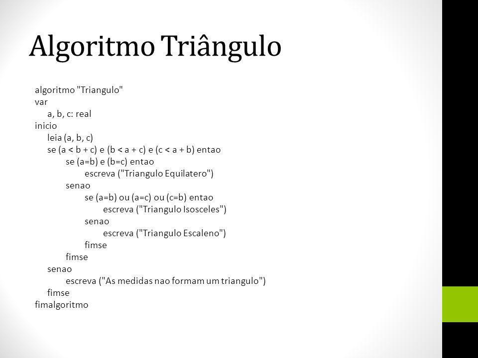 Algoritmo Triângulo algoritmo