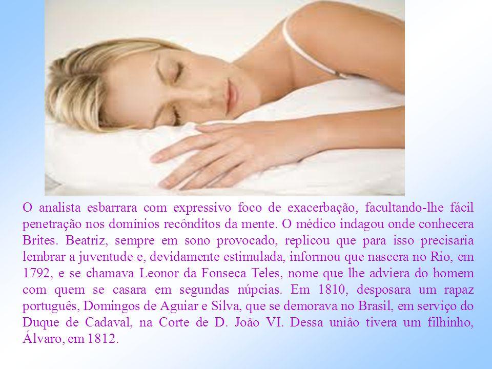 No momento indicado, ao pé de Beatriz, que dormia num leito, cujo travesseiro se achava munido de recursos eletromagnéticos especiais, estavam Félix,