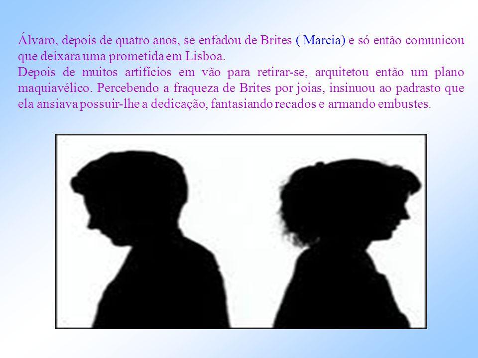O CASO ÁLVARO O menino Álvaro filho de Leonor da Fonseca Teles (BEATRIZ), casada em segundas núpcias com Justiniano da Fonseca Teles (NEMESIO), cresce