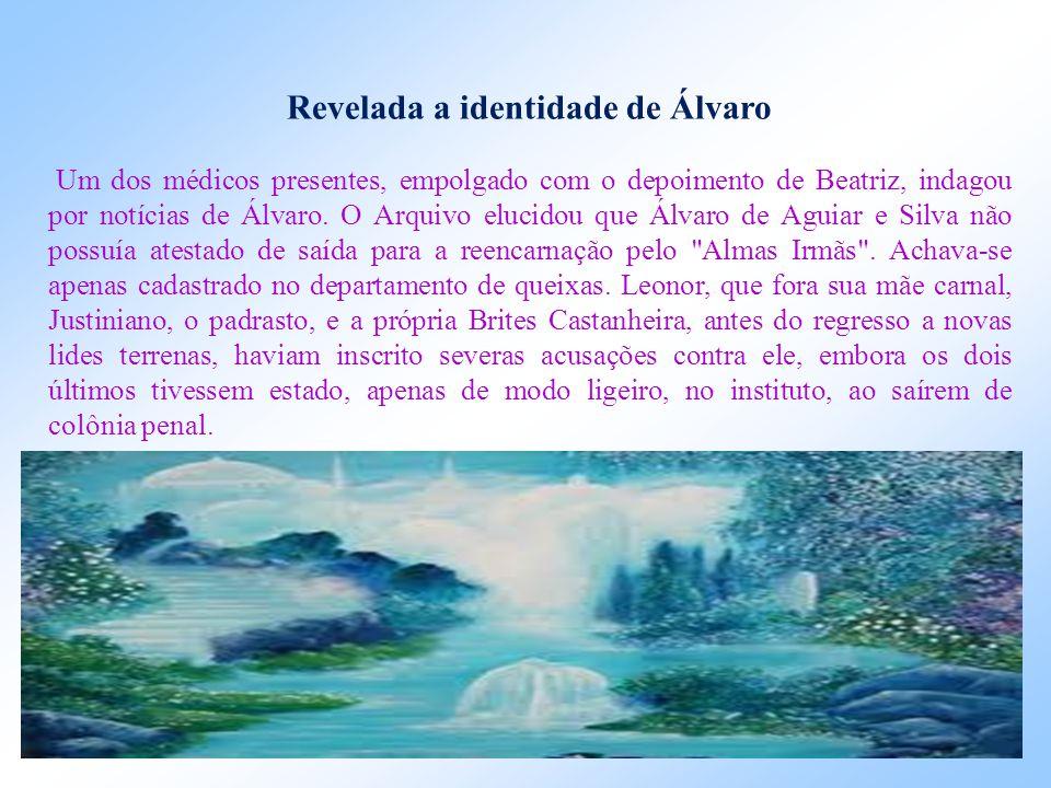 Álvaro, ao chegar a Portugal, achou a prometida casada com outro, por imposição dos pais, regressando mais tarde ao Brasil, onde acabou na condição de