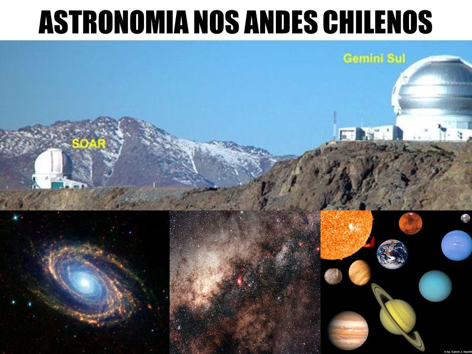 ASTRONOMIA NOS ANDES CHILENOS