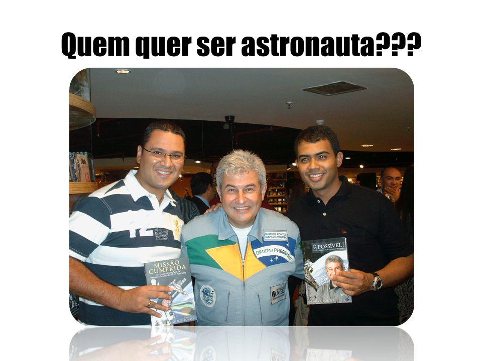 Quem quer ser astronauta???