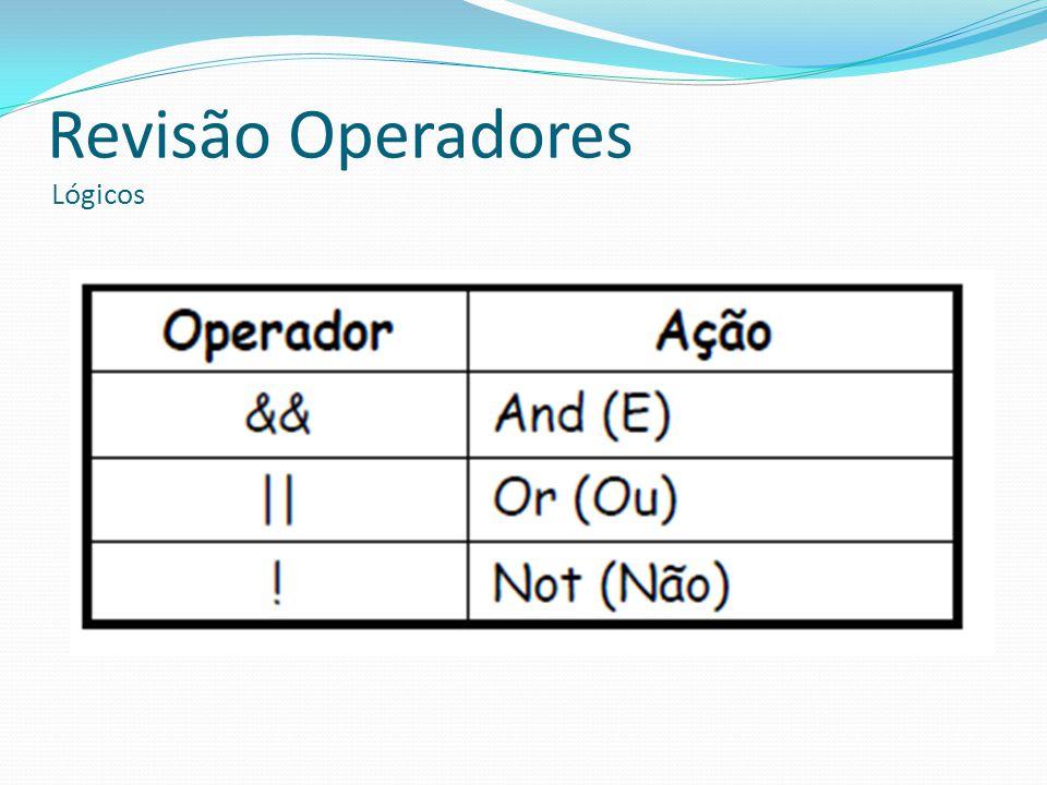 Revisão Operadores Lógicos