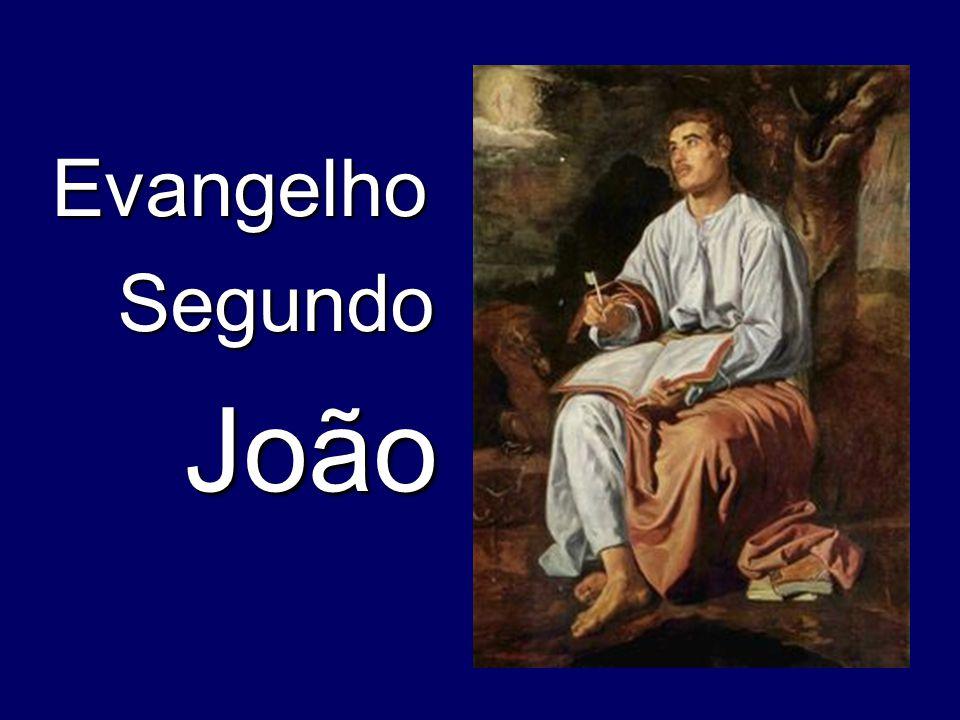 Evangelho Segundo Segundo João João