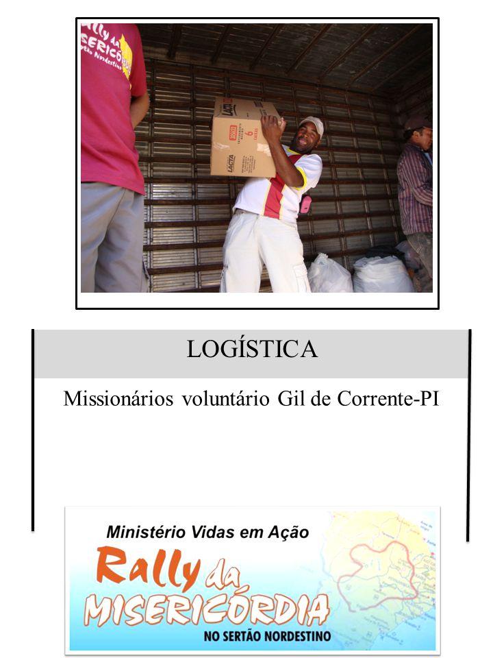 LOGÍSTICA Missionários voluntário Gil de Corrente-PI
