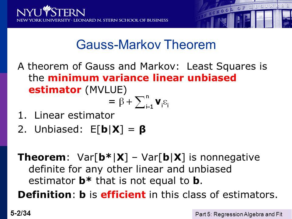 Part 5: Regression Algebra and Fit 5-13/34 Outras medidas de Ajuste Para alternativas não aninhadas Inclui penalidade de grau de liberdade.