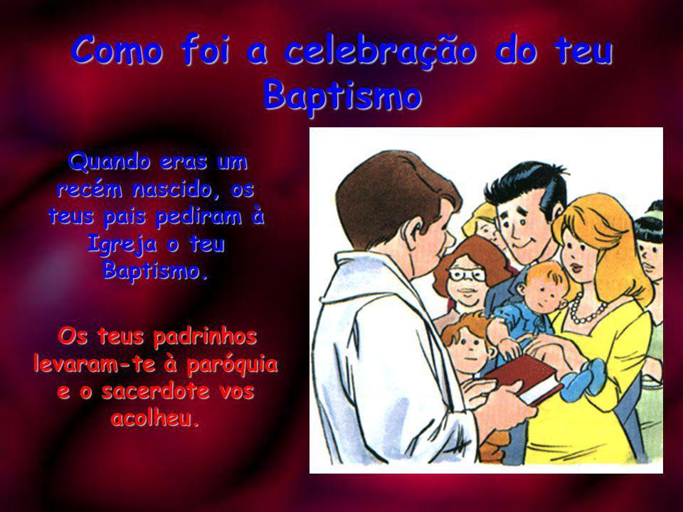 Os baptizados formam a Igreja A Igreja é a família de Deus. A Igreja é a família de Deus. Através dela, Deus avisa-nos para que sempre sejamos bons di