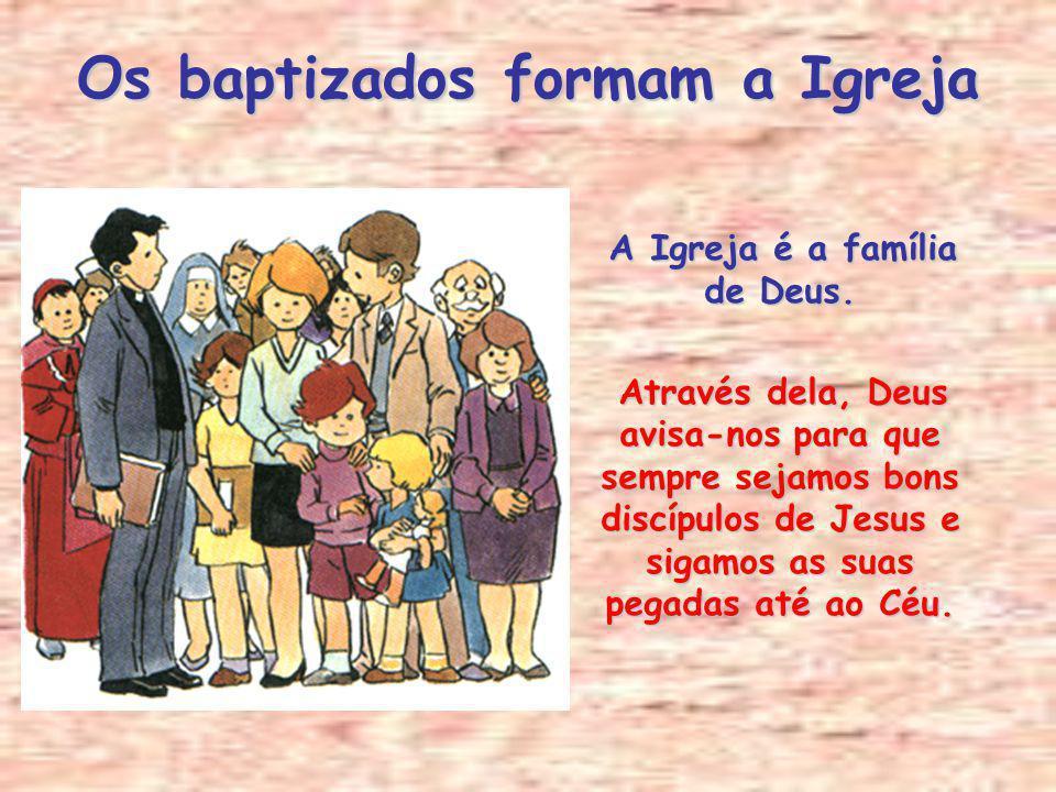 O Baptismo faz-nos filhos de Deus Pelo Baptismo, somos unidos a Cristo e com Ele somos filhos de Deus e irmãos. Pelo Baptismo, somos unidos a Cristo e