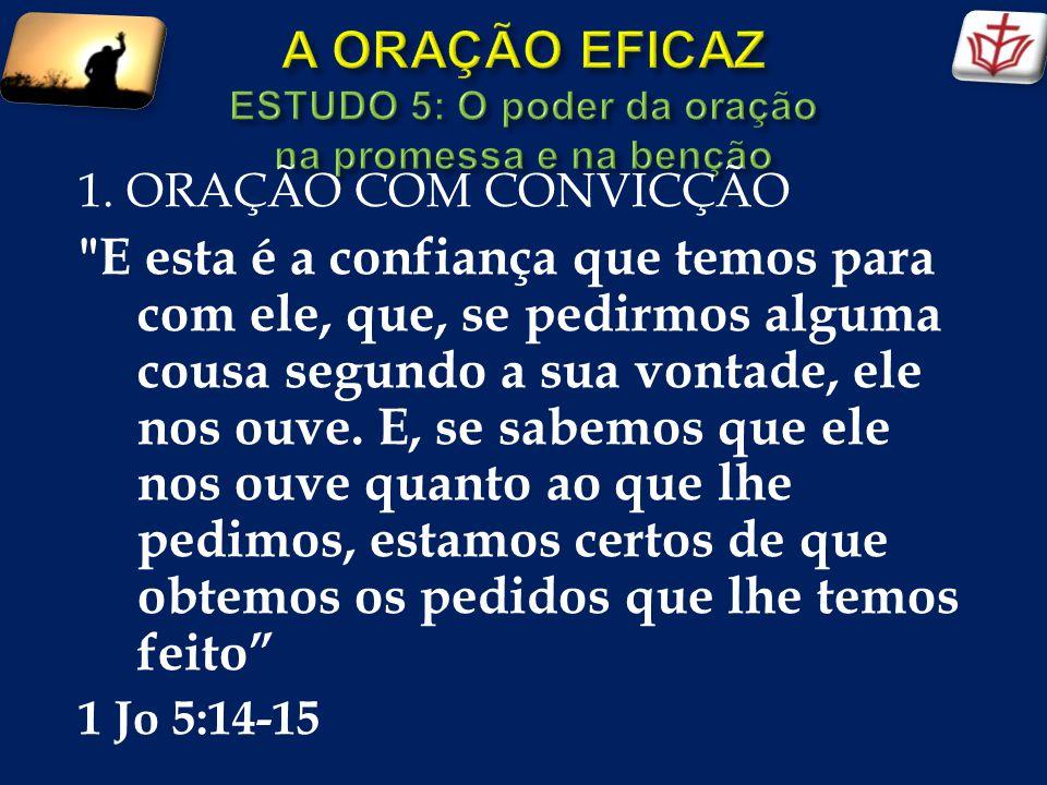 2.Oração será correspondida com superação.