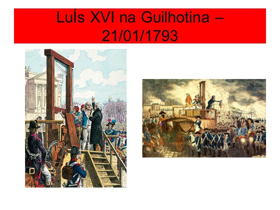 Comitê de Salvação Pública e o Tribunal Revolucionário 06/1793-07/1794 Decretaram a morte de 17 mil pessoas que acreditavam serem inimigas da Revolução.
