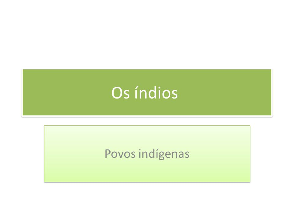 Embora cada nação indígena possua sua própria cultura com hábitos e costumes próprios, existem alguns costumes que são comuns a praticamente todos os povos indígenas brasileiros.