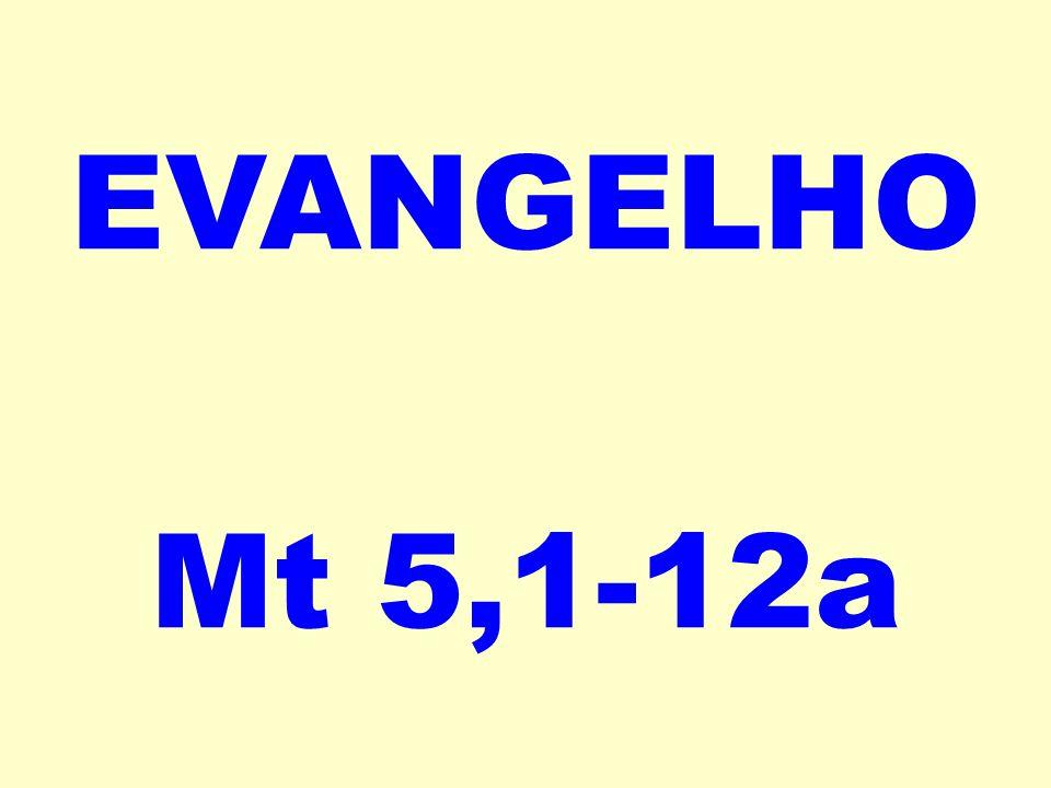 EVANGELHO Mt 5,1-12a