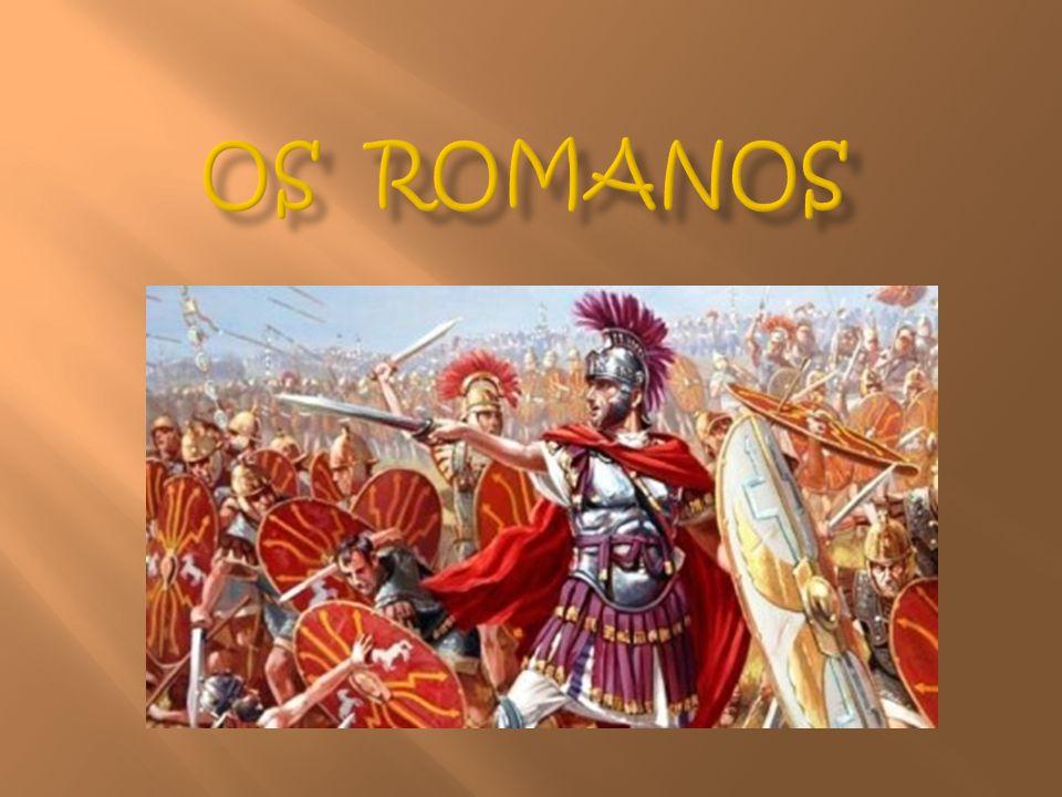 Os romanos, originários de Roma, eram um povo muito desenvolvido, com um poderoso exército, com o qual conquistaram muitos territórios e construíram o Império Romano.