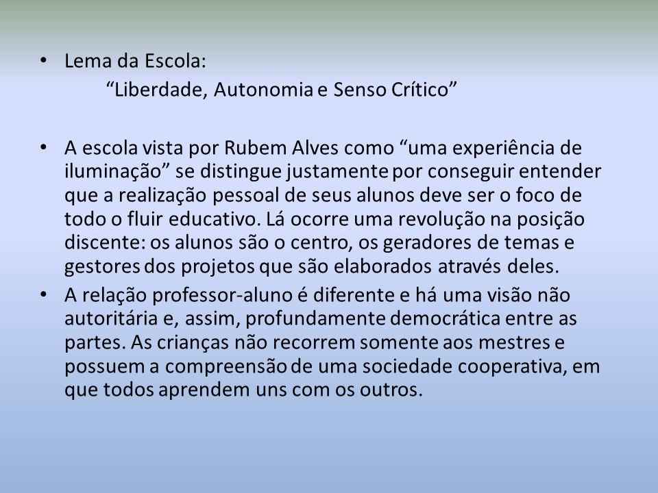 A Escola da Ponte é democrática e autorregulada.