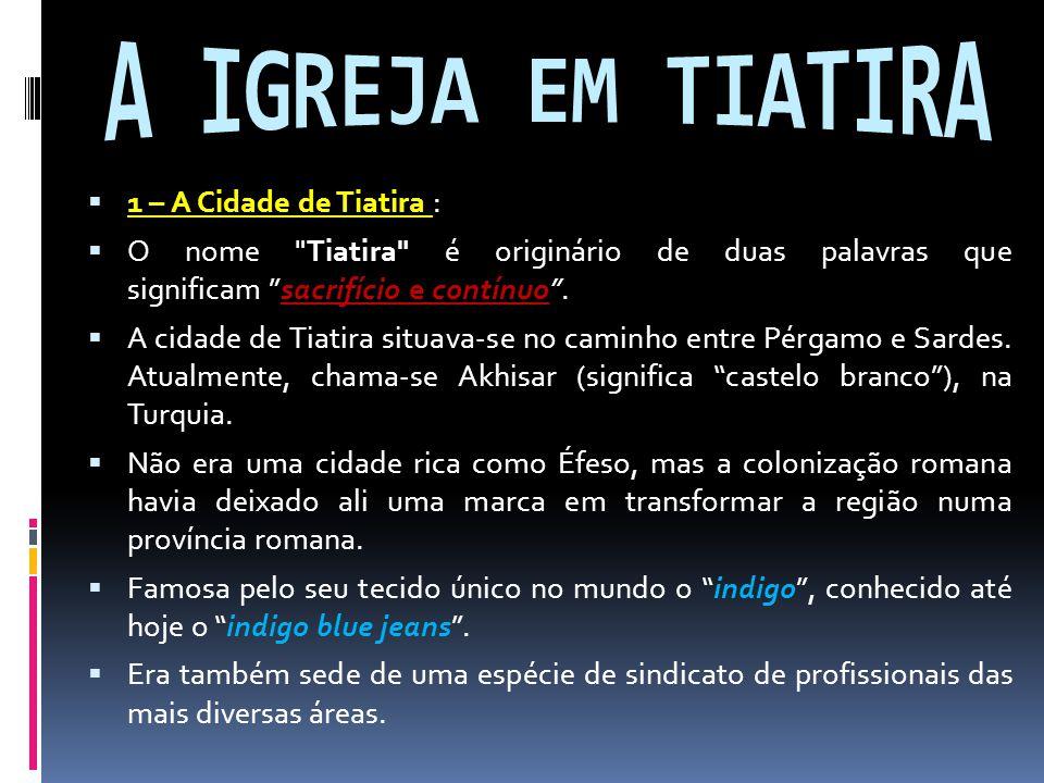 1 – A Jezabel de Tiatira.