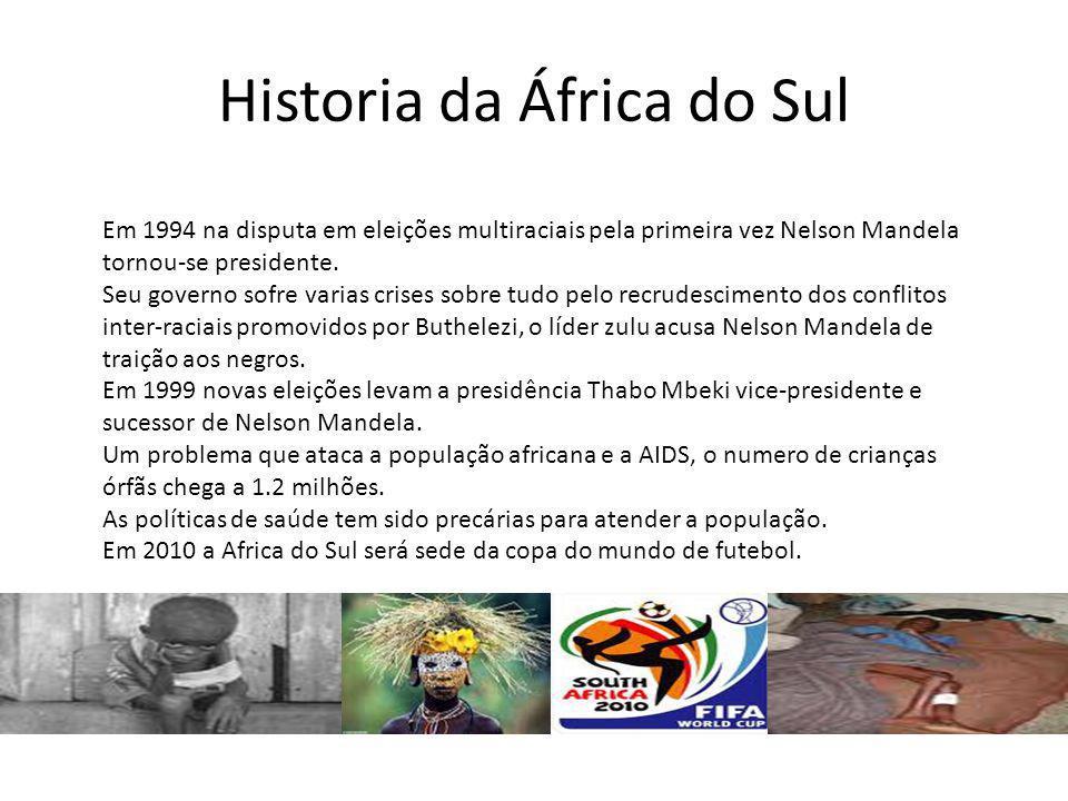 Historia da África do Sul Em 1994 na disputa em eleições multiraciais pela primeira vez Nelson Mandela tornou-se presidente. Seu governo sofre varias