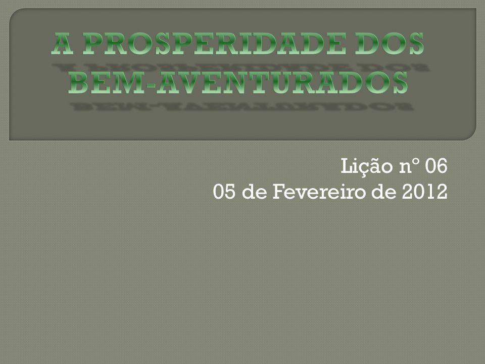 Lição nº 06 05 de Fevereiro de 2012