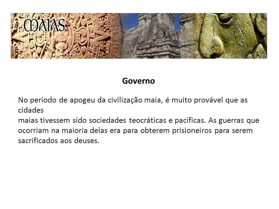 Governo No período de apogeu da civilização maia, é muito provável que as cidades maias tivessem sido sociedades teocráticas e pacíficas.