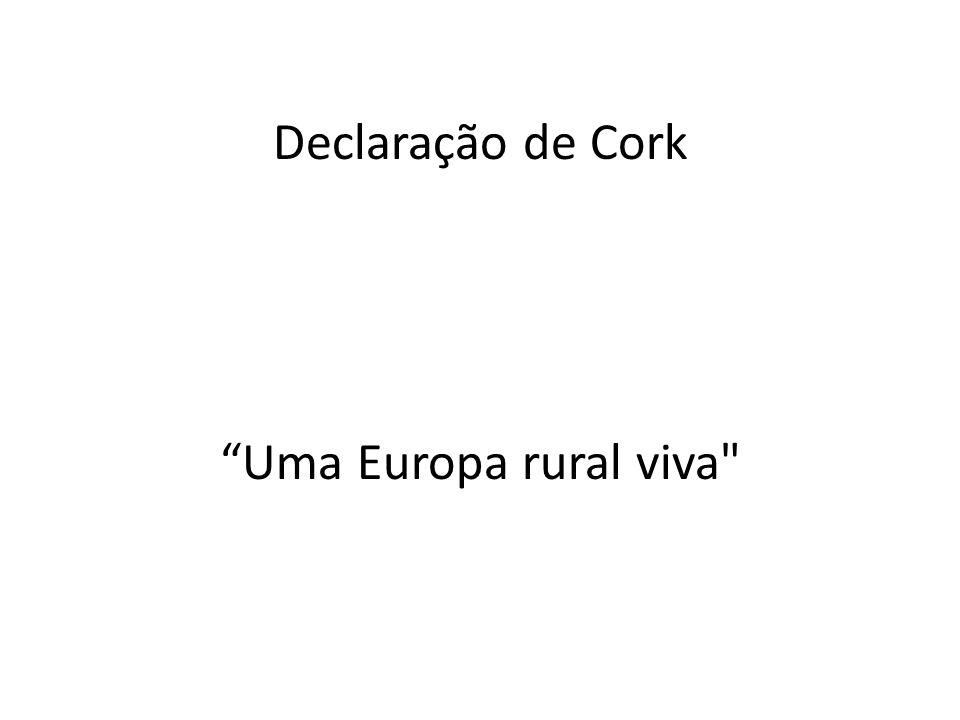 Declaração de Cork Uma Europa rural viva