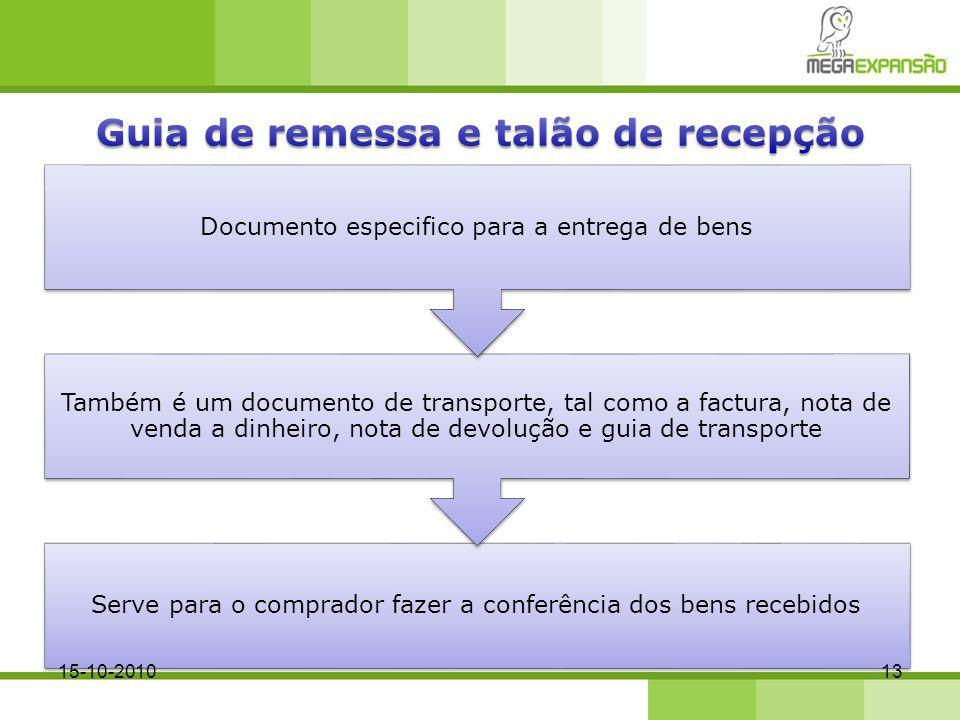 Serve para o comprador fazer a conferência dos bens recebidos Também é um documento de transporte, tal como a factura, nota de venda a dinheiro, nota