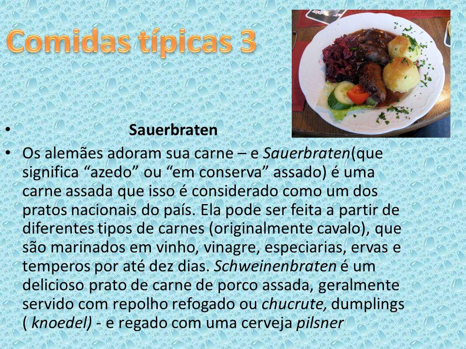 Sauerbraten Os alemães adoram sua carne – e Sauerbraten(que significa azedo ou em conserva assado) é uma carne assada que isso é considerado como um d