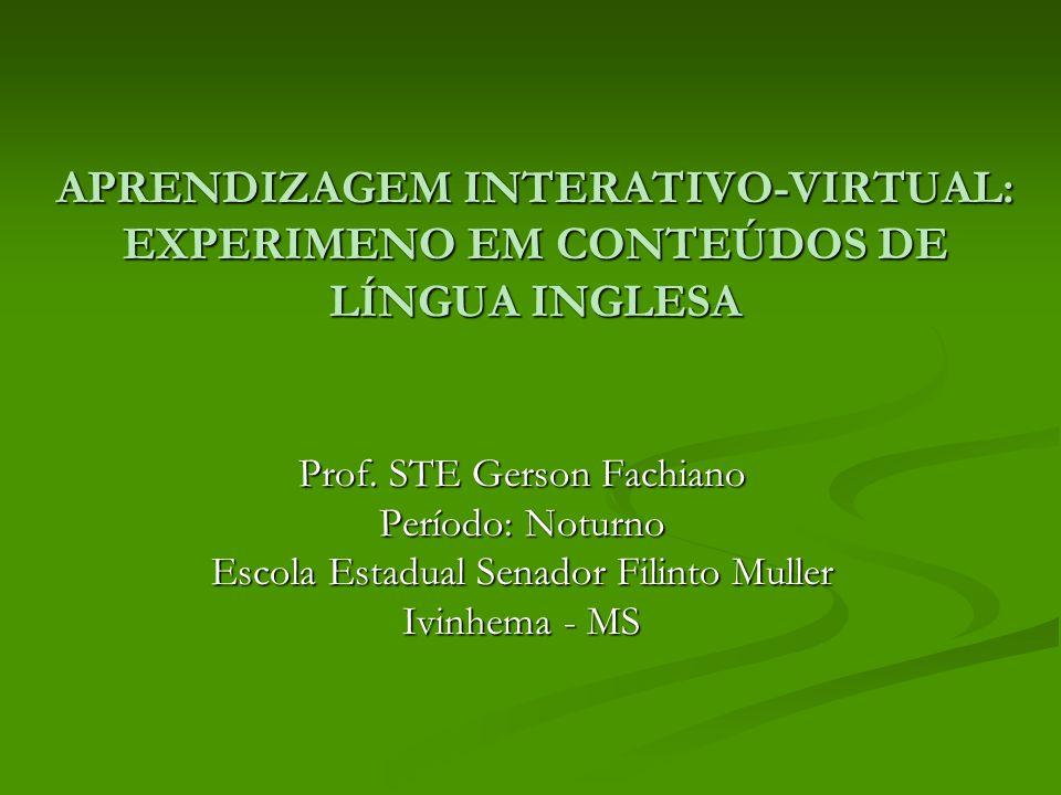 Público-Alvo Este projeto está sendo executado com a professora de Língua Inglesa Roseli Mazzaro e aos discentes do terceiro ano do ensino médio noturno.
