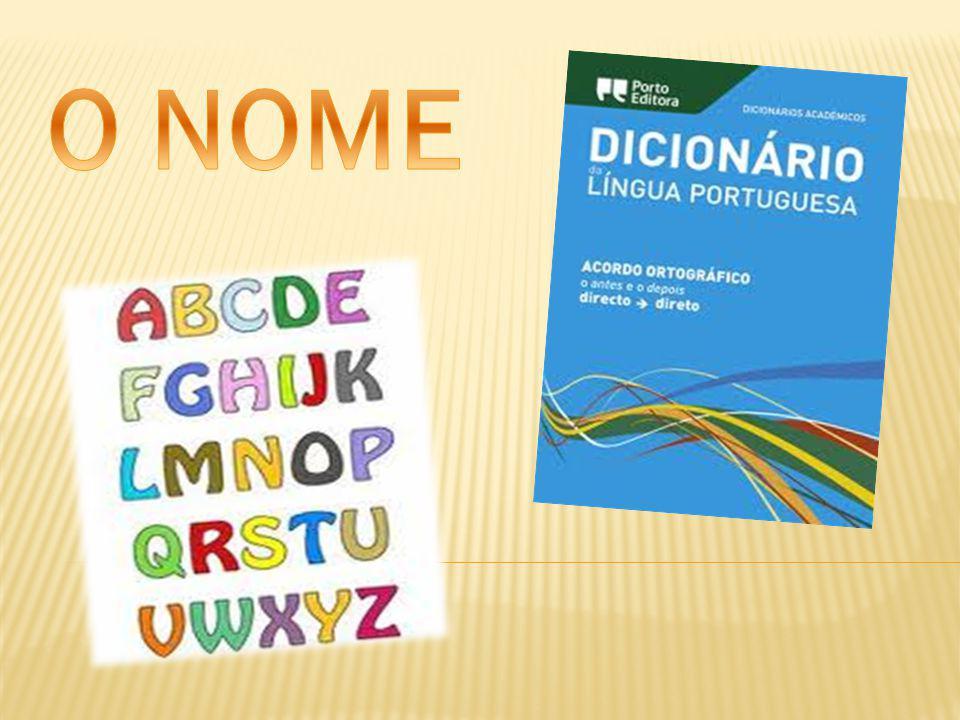 O nome ou substantivo é uma classe aberta de palavras que serve para designar os seres em geral (animais,plantas,objetos).