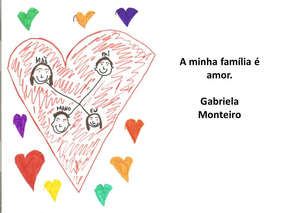 A minha família é a minha vida. Daniel Ponte