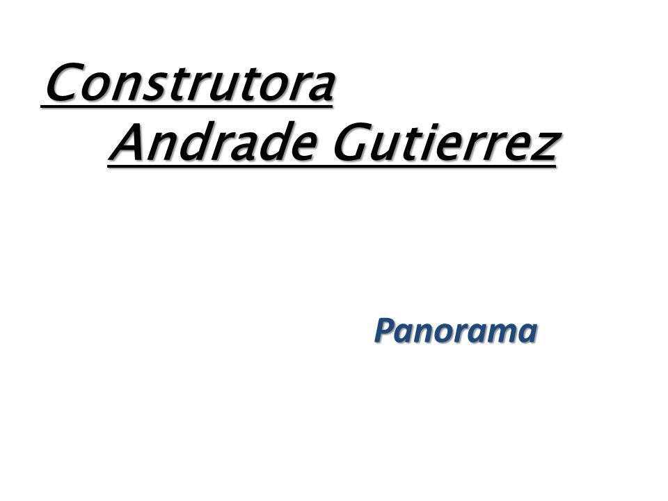 Construtora Andrade Gutierrez Panorama