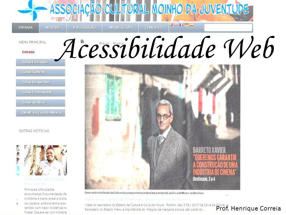 Acessibilidade Web Prof. Henrique Correia