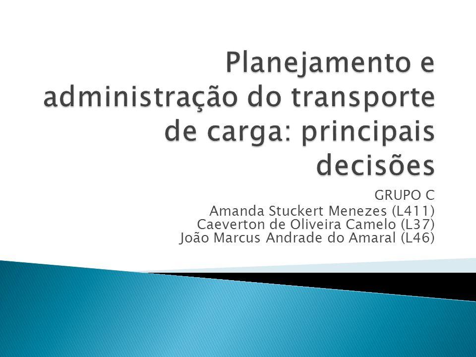 GRUPO C Amanda Stuckert Menezes (L411) Caeverton de Oliveira Camelo (L37) João Marcus Andrade do Amaral (L46)