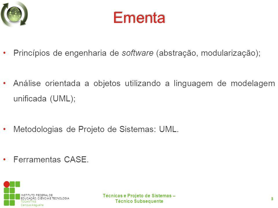 INSTITUTO FEDERAL DE EDUCAÇÃO, CIÊNCIA E TECNOLOGIA TOCANTINS Campus Araguaína Introdução à Engenharia de Software Por que devemos nos preocupar com o processo de desenvolvimento do software.