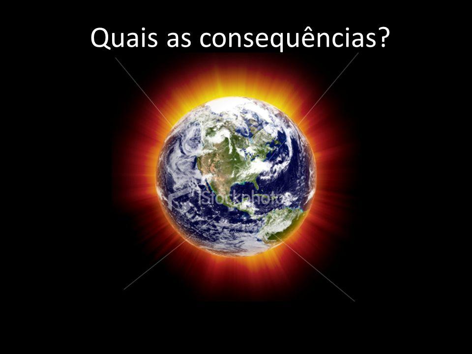 Fonte: Global Warming Art (http://www.globalwarmingart.com)